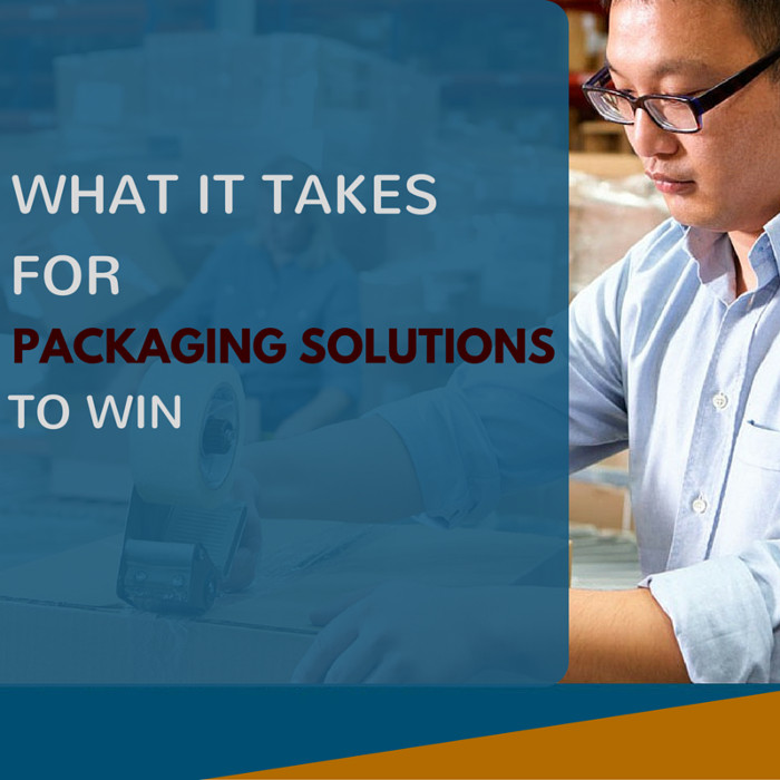 What It Takes for Packaging Solutions to WIN